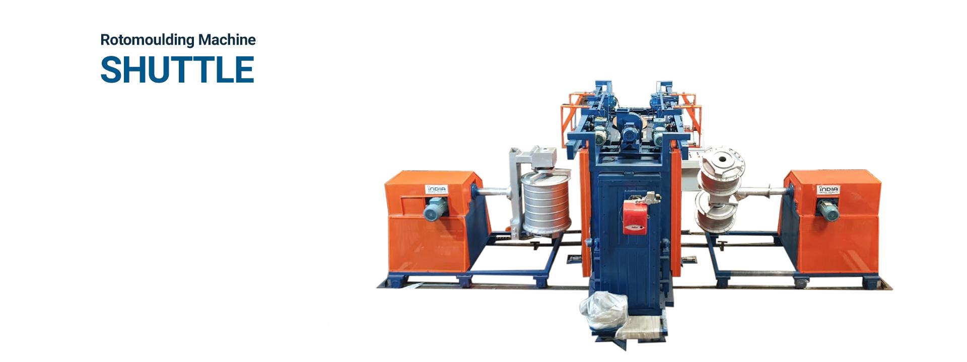 Shuttle Rotomolding Machine Supplier in IndiaShuttle Rotomolding Machine